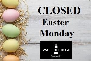 Closed Easter Monday!
